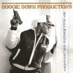 RapReviews | Review: Boogie Down Productions - By All Means Necessary