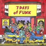 RapReviews | Review: 7 Days of Funk - 7 Days of Funk