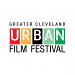 Greater Cleveland Urban Film Festival Set to Shine on Biggest Stage Yet